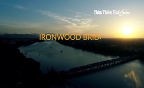 Ironwood bridge on the Huong River